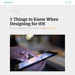 5 Things to Know When Designing for iOS