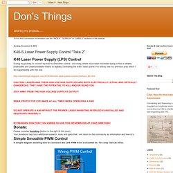 "K40-S Laser Power Supply Control ""Take 2"""