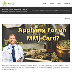 Things to Learn Before Applying For an MMJ Card