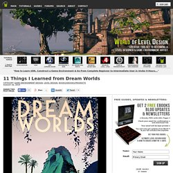 11 Things I Learned from Dream Worlds