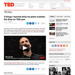 3 things I learned while my plane crashed: Ric Elias on TED