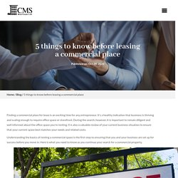 5 Things To Know Before Leasing A Commercial Place