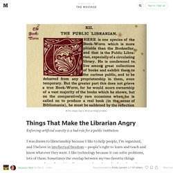 Things That Make the Librarian Angry — The Message