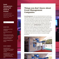 Things you don't know about Event Management Companies