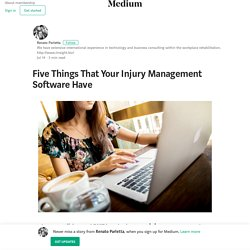 Five Things That Your Injury Management Software Have