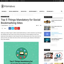 Top 5 Things Mandatory for Social Bookmarking Sites