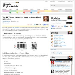 Top 14 Things Marketers Need to Know About QR Codes - Search Engine Watch (SEW)