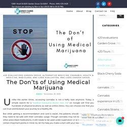 Things You should Avoid While Using Medical Marijuana