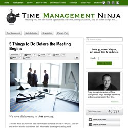 5 Things to Do Before the Meeting Begins