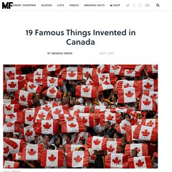 19 Things You Might Not Know Were Invented in Canada