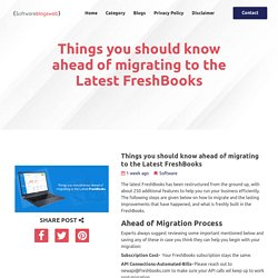 Things you should know ahead of migrating to the Latest FreshBooks