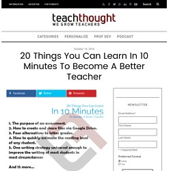 20 Things You Can Learn In 10 Minutes To Become A Better Teacher -