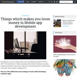 Things which makes you loose money in Mobile app development