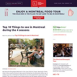 10 Things to see in Montreal : Local Montreal Tours – Beer and Food Montreal Tours