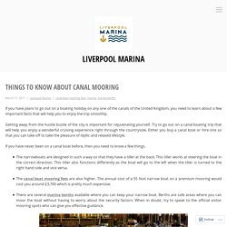Things to Know About Canal Mooring – Liverpool Marina