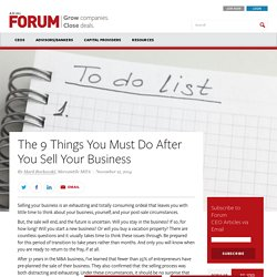 The 9 Things You Must Do After You Sell Your Business