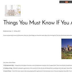 Things You Must Know If You Are Moving to Edmonton