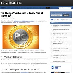 10 Things You need to Know About Bitcoins