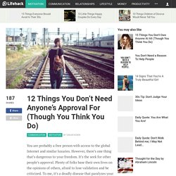 12-things-you-dont-need-anyones-approval-for-though-you-think-you