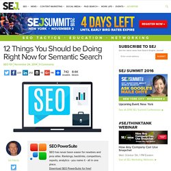 12 Things You Need to Do for Semantic Search