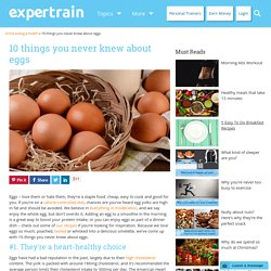 10 things you never knew about eggs