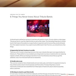 Know essential things about tribute band