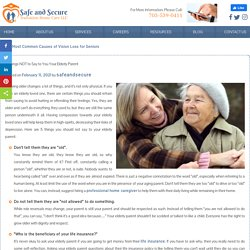 5 Things NOT to Say to Your Elderly Parent