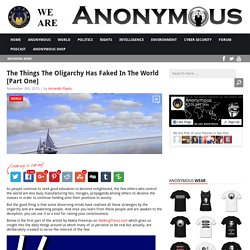 The Things The Oligarchy Has Faked In The World [Part One] AnonHQ