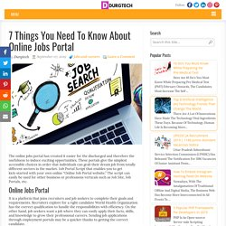 7 Things You Need To Know About Online Jobs Portal