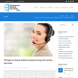 Things to check before outsourcing call center services
