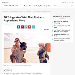 10 Things Men Wish Their Partners Appreciated More