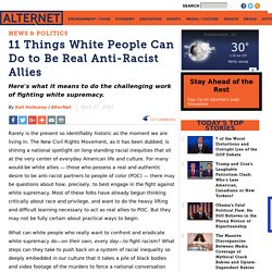 11 Things White People Can Do to Be Real Anti-Racist Allies
