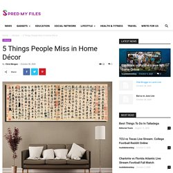 5 Things People Miss in Home Décor