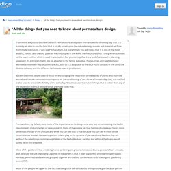 All the things that you need to know about permaculture design.