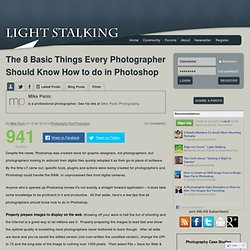 Light Stalking » The 8 Basic Things Every Photographer Should Know How to do in Photoshop