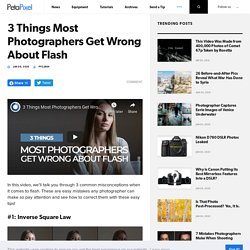 3 Things Most Photographers Get Wrong About Flash