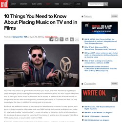 10 Things You Need to Know About Placing Music on TV and in Films
