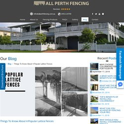 Things To Know About 4 Popular Lattice Fences