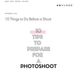 10 Things to Do Before a Shoot — Texas Portrait Photographer
