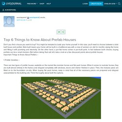 Best 6 Things to Know About Prefab Houses