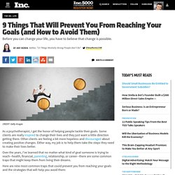 9 Things That Will Prevent You From Reaching Your Goals (and How to Avoid Them)