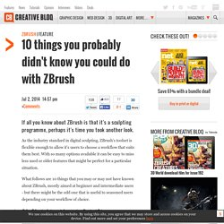 10 things you probably didn't know you could do with ZBrush