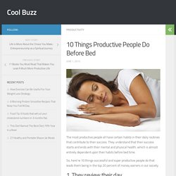 10 Things Productive People Do Before Bed