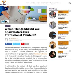 Which Things Should You Know Before Hire Professional Painters?