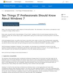 Ten Things IT Professionals Should Know About Windows 7