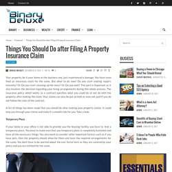 Things You Should Do after Filing A Property Insurance Claim