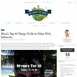 Mynn's Top 10 Things To Do in Pulau Weh, Indonesia – She Walks the World