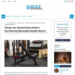 Things You Should Know Before Purchasing Adjustable Weight Bench