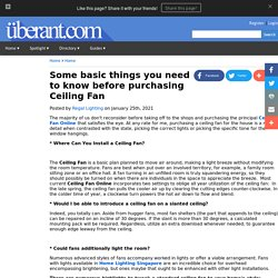 Some basic things you need to know before purchasing Ceiling Fan