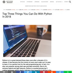 Top Three Things You Can Do With Python In 2018